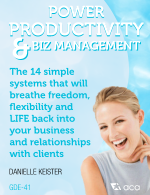 Power Productivity & Biz Management for Administrative Consultants: The 14 Simple Systems that Will Breathe Freedom, Flexibility and LIFE Back into Your Business and Relationship with Clients